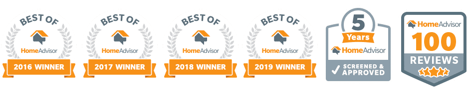 Best of Home Advisor 2016, 2017, 2018, 2019 Winners; 5 Years Screened and Approved; 100 5-star Reviews on HomeAdvisor Awards